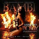 Bambi Look At Yo Body (Feat. Cap-1)