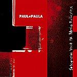Paul & Paula Fotografei Voce Na Minha Rolleyflex