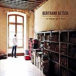 Bertrand Betsch Le Temps Qu'il Faut
