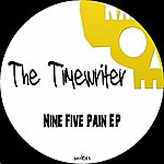 The Timewriter Nine Five Pain - Ep