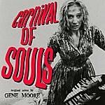 Gene Moore Jr. Carnival Of Souls (Music From The Original 1962 Motion Picture)