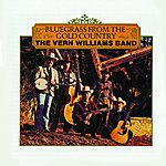 The Vern Williams Band Bluegrass From The Gold Country