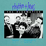 The Klezmatics Rhythm + Jews