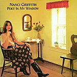 Nanci Griffith Poet In My Window