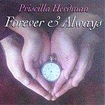 Priscilla Herdman Forever & Always