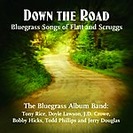 The Bluegrass Album Band Down The Road: Songs Of Flatt And Scruggs
