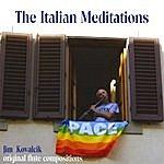 Jim Kovalcik Italian Meditations