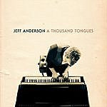 Jeff Anderson A Thousand Tongues