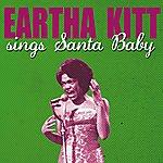 Eartha Kitt Eartha Kitt Sings Santa Baby