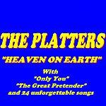 The Platters Heaven On Earth