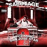 Sabotage Upcoming San Jose Star 2