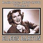 Eileen Barton Radio Days (1936-1958), Vol. 3