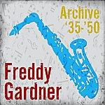 Freddy Gardner Archive '35-'50