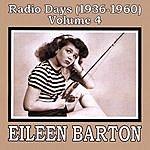 Eileen Barton Radio Days (1936-1960), Vol. 4