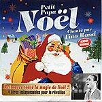 Tino Rossi Petit Papa Noël (4 Titres Indispensables Pour Le Réveillon)