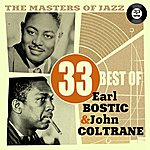Earl Bostic The Masters Of Jazz: 33 Best Of Earl Bostic & John Coltrane