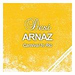 Desi Arnaz Carnival In Rio