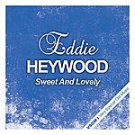 Eddie Heywood Sweet And Lovely
