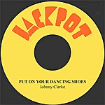 Johnny Clarke Put On Your Dancing Shoes