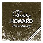 Eddy Howard Fine And Dandy