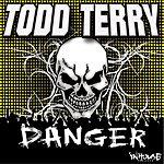 Todd Terry Danger