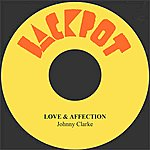 Johnny Clarke Love & Affection