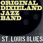 Original Dixieland Jazz Band St. Louis Blues