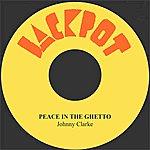 Johnny Clarke Peace In The Ghetto