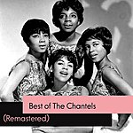The Chantels Best Of The Chantels (Remastered)