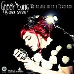 Gabby Young We're All In This Together (Revamped Radio Edit)