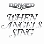Donae'o When Angels Sing