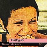 Elis Regina Poema De Amor