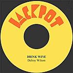 Delroy Wilson Drink Wine