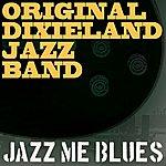 Original Dixieland Jazz Band Jazz Me Blues