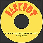 Delroy Wilson Peace & Love Let There Be Love