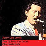 Jerry Lee Lewis Best Of Jerry Lee Lewis (Remastered)
