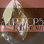 Ruth Brown Teardrops