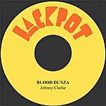 Johnny Clarke Blood Dunza