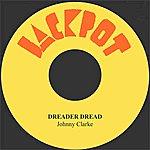Johnny Clarke Dreader Dread