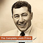 Louis Prima The Complete Louis Prima (Remastered)