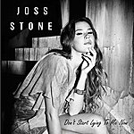 Joss Stone Don't Start Lying To Me Now