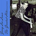 Jerry Lee Lewis Jerry Lee Lewis - The Greatest Hits (Remastered)