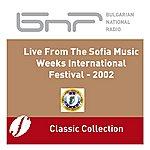 Angela Tosheva Live From The Sofia Music Weeks International Festival - 2002