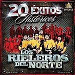 Los Rieleros Del Norte 20 Exitos Historicos