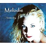 Melodie Someday