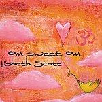 Lisbeth Scott Om Sweet Om