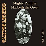 Macbeth The Great Calypso Legends - Mighty Panther / Macbeth The Great (1953 - 1956)