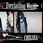 Chelsea Everlasting World/Sugar Rain