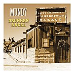 Mundy Drunken Angel - Single