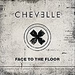 Chevelle Face To The Floor